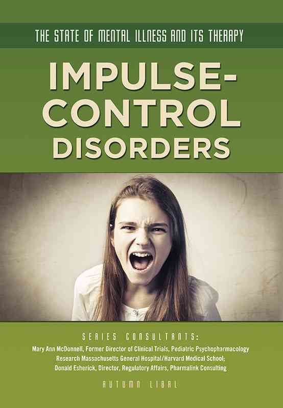 Impulse-Control Disorders By Libal, Autumn